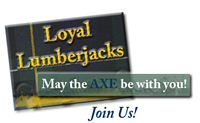 Loyal Lumberjacks
